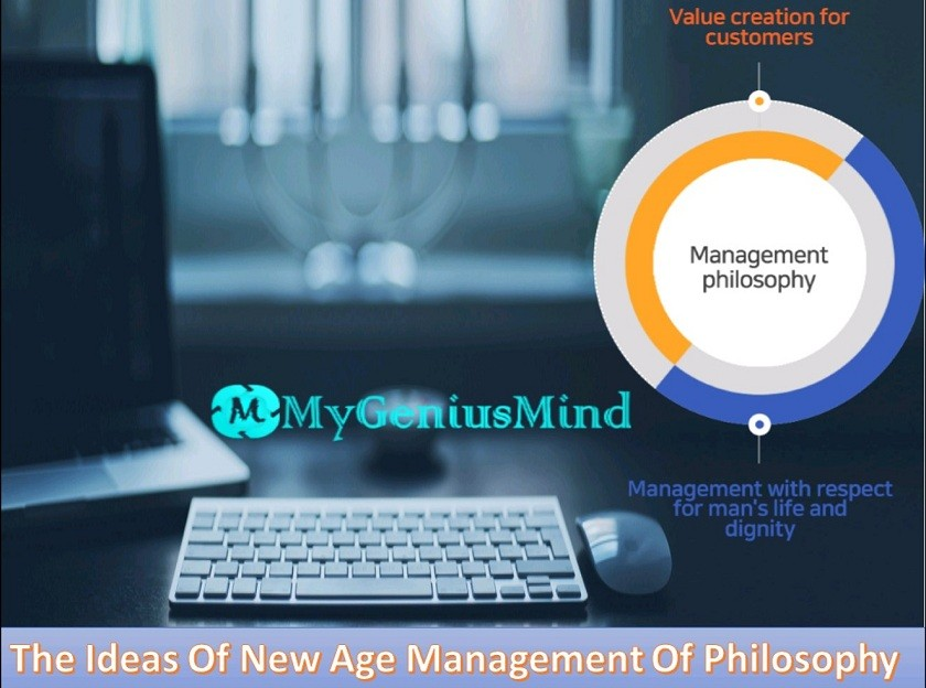 The Ideas Of New Age Management Of Philosophy