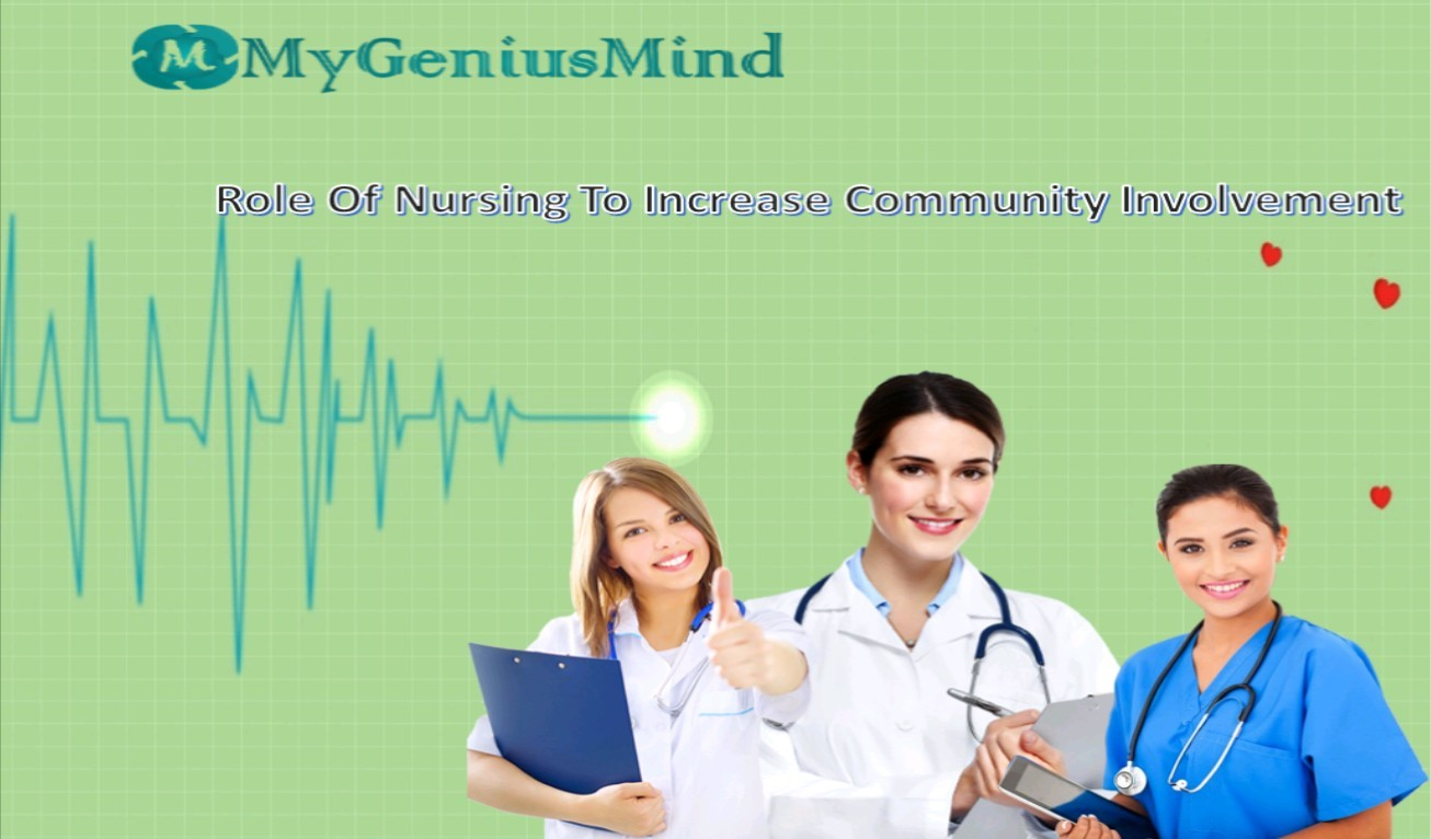 Role Of Nursing To Increase Community Involvement